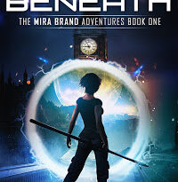 The World Beneath The Mira Brand Adventures Book One